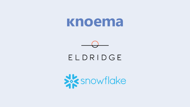 Knoema Announces Acquisition by Eldridge and Partnership with Snowflake